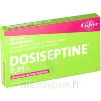 Dosiseptine 0,05 % S Appl Cut En Récipient Unidose 10unid/5ml à VINEUIL
